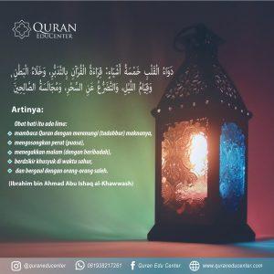 Salah satu obat hati adalah membaca Al-Qur'an.